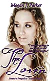 The Lover (Scarlet Night Prequel) (Behind the Vail)
