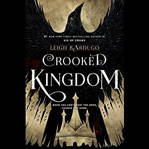 Crooked Kingdom Hörbuch