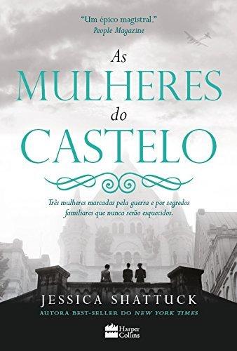 As Mulheres do Castelo (Em Portugues do Brasil)
