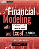 img - for Financial Modeling with Crystal Ball and Excel, + Website (Wiley Finance) 2nd (second) Edition by Charnes, John published by Wiley (2012) book / textbook / text book