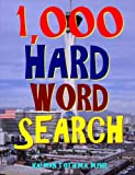 1,000 Hard Word Search: Puzzles to Improve Your IQ