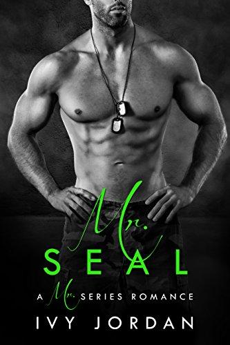 Mr. SEAL - A Hot Navy SEAL Romance (Mr Series - Book #2) (Hot Navy Women)