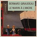 Le marin à l'ancre | Bernard Giraudeau