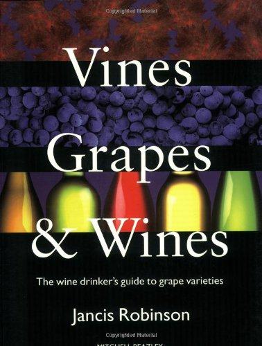 Buy Wine Vine (Vines, Grapes & Wines: The Wine Drinker's Guide to Grape Varieties)
