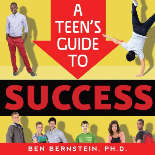 A Teen's Guide to Success: How to Be Calm, Confident, Focused by Familius