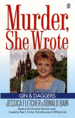 Murder, She Wrote: Gin and Daggers (Murder She Wrote Book 1)