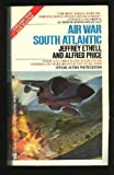 Air War S Atlantic, Jeffrey Ethell and A. Price, 0515085782