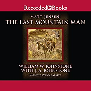 The Last Mountain Man Audiobook