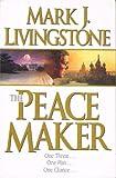 The Peacemaker, Mark J. Livingstone, 1556611560