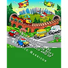 Toy Trucks and Cars Coloring Book: For Boy's Ages 4 Years Old and up