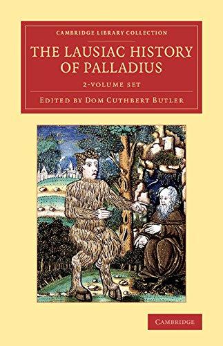 Read Online The Lausiac History of Palladius 2 Volume Set (Cambridge Library Collection - Religion) PDF