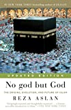 No god but God (Updated Edition): The