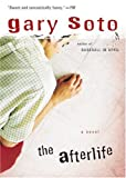The Afterlife, Gary Soto, 0152052208
