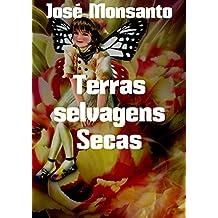 Terras selvagens Secas (Portuguese Edition)