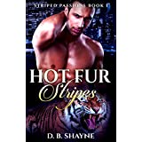 Hot Fur Stripes: Tiger Shifter Paranormal Romance (Striped Passions Book 1)