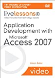 img - for Application Development with Microsoft Access 2007 LiveLessons (Video Training) book / textbook / text book