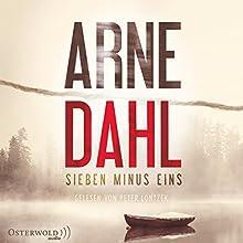 Sieben minus eins (Berger und Blom 1) Hörbuch von Arne Dahl Gesprochen von: Peter Lontzek
