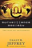 Surveillance Society, Grant R. Jeffrey, 0921714629