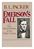 img - for Emerson's Fall: A New Interpretation of the Major Essays book / textbook / text book