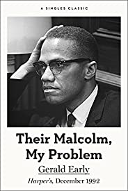 Their Malcolm, My Problem (Singles Classic)