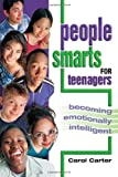 People Smarts for Teens, Carol Carter, 0974204447