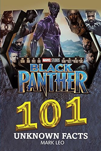 Read Online Black Panther 101 Unknown Facts PDF