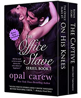 The Office Slave Series, Book 7 & Bonus Collection (The Office Slave Collection 4) by [Carew, Opal]