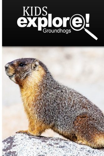 Kids Explore-Groundhogs