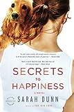 Secrets to Happiness: A Novel