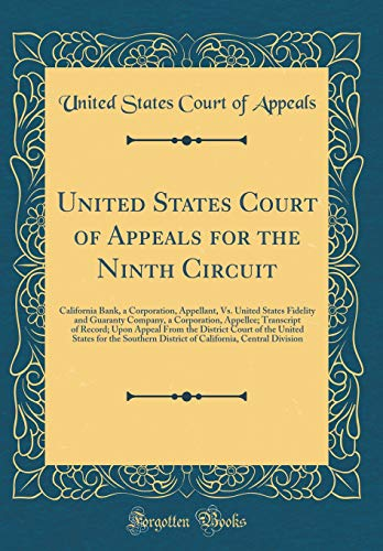 United States Court Of Appeals For The Ninth Circuit  California Bank  A Corporation  Appellant  Vs  United States Fidelity And Guaranty Company  A     The District Court Of The United States For T