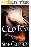 Clutch: Romantic Suspense Serial (The Redline Series Book 5)