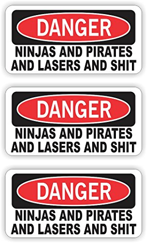 Ninjas Pirates Lasers and $hit Funny Hard Hat Sticker | Motorcycle Helmet Decal | Label Toolbox