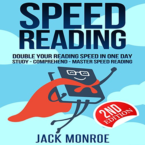Speed Reading: Double Your Reading Speed in a Day