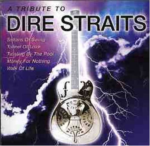 Dire Straits - Tribute To The Greatest Hits Of Dire Straits - Zortam Music