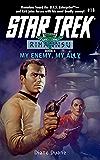 My Enemy, My Ally: Rihannsu #1 (Star Trek: The Original Series Book 18)