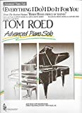 (Everything I Do) I Do It For You - Tom Roed Advanced Piano Solo Arrangement (Song from the Motion Picture 'Robin Hood: Prince Of Thieves') (Song Recorded by Bryan Adams)