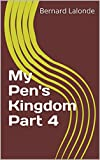 img - for My Pens Kingdom Part 4 book / textbook / text book