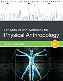 img - for Lab Manual and Workbook for Physical Anthropology book / textbook / text book