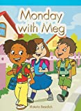 Monday with Meg, Victoria Braidich, 1404264590
