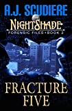 """The NightShade Forensic Files Fracture Five (Book 2)"" av A.J. Scudiere"