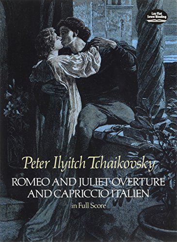 Romeo and Juliet Overture and Capriccio Italien in Full Score (Dover Music Scores) by Dover Publications