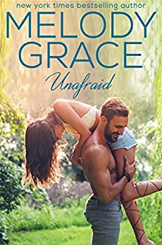 Unafraid (A Beachwood Bay Love Story Book 4) by [Grace, Melody]