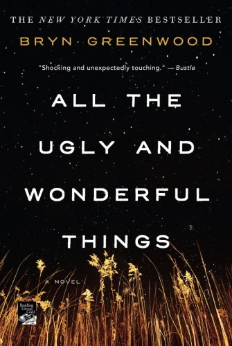 All the Ugly and Wonderful Things: A ()