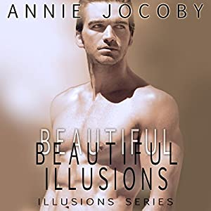 Beautiful Illusions (Contemporary Romance) Audiobook