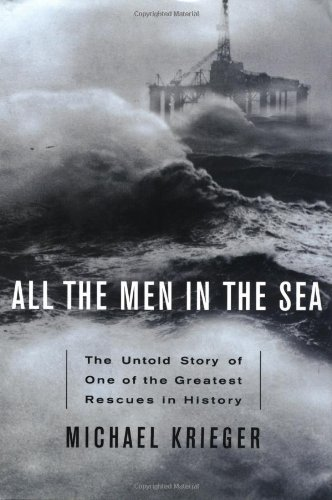 All the Men in the Sea: The Untold Story of One of the Greatest Rescues in History pdf epub