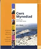 Cwrs Mynediad: Llyfr Cwrs (De): Cwrs Dechreuol I Oedolion Sy'n Dysgu Cymraeg / a Beginners' Course for Adults Learning Welsh: South Wales Version