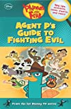 Agent P's Guide to Fighting Evil, Scott Peterson and Disney Book Group Staff, 1423167643