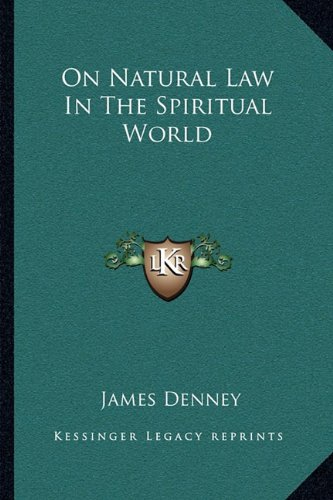 Read Online On Natural Law In The Spiritual World ebook