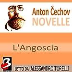 Novelle di Cechov: Angoscia [Distress] | Anton Cechov