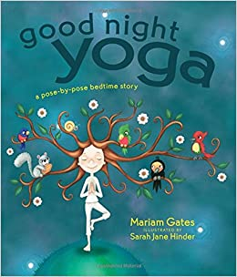 Image result for goodnight yoga by gates